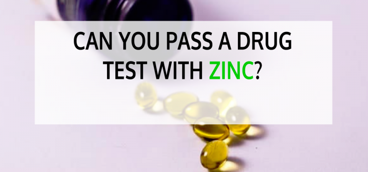 Can You Pass a THC Drug Test with Zinc?