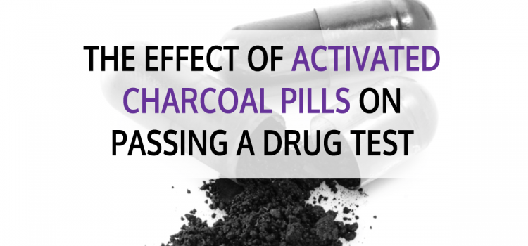 The Effect of Activated Charcoal Pills on Passing a Drug Test